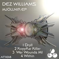 Dez Williams - Mjollnir EP