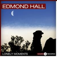 Edmond Hall - Lonely Moments