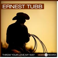 Ernest Tubb - Throw Your Love My Way