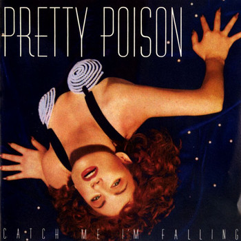 Pretty Poison - Catch Me I'm Falling
