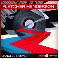 Fletcher Henderson - Jangled Nerves