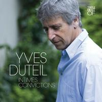 Yves Duteil - Triple album - Intimes convictions