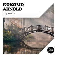 Kokomo Arnold - Long and Tall
