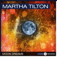 Martha Tilton - Moon Dreams