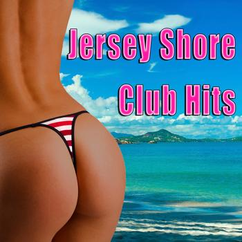 Various Artists - Jersey Shore - Club Hits