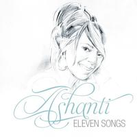 Ashanti - Eleven Songs