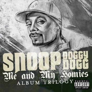Snoop Doggy Dogg - Me and My Homies  - Album Trilogy