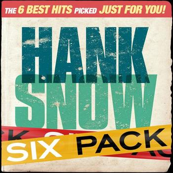 Hank Snow - Six Pack - Hank Snow - EP