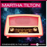 Martha Tilton - Somewhere In the Night