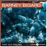 Barney Bigard - That Old Feeling
