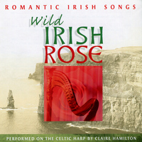 Claire Hamilton - Wild Irish Rose, Vol. 2