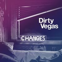 Dirty Vegas - Changes 2