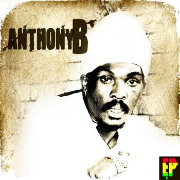 Anthony B - Anthony B EP