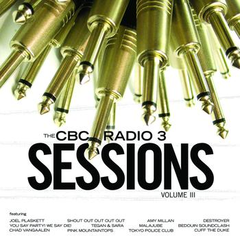 Various Artists - CBC Radio 3 Sessions Volume 3