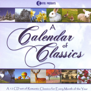 Various Artists - A Calendar Of Classics - A 12 CD Set Of Romantic Classics For Every Month Of The Year