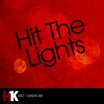 Hit The Lights - Hit the Lights (feat. Lil Wayne) - Single