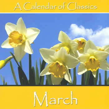 Various Artists - A Calendar Of Classics - March