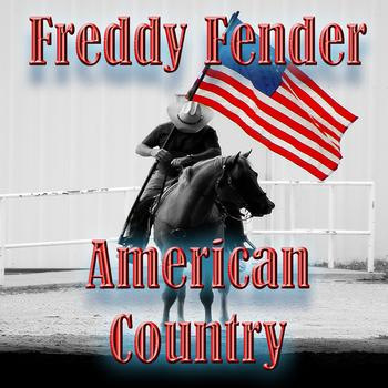 Freddy Fender - American Country - Freddy Fender