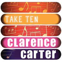 Clarence Carter - Clarence Carter: Take Ten