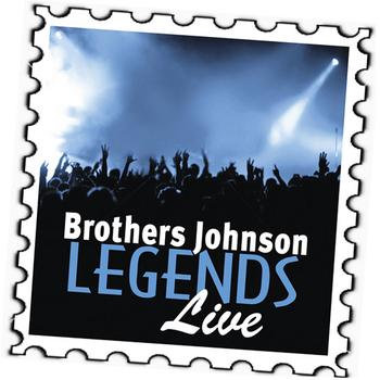 Brothers Johnson - Brothers Johnson: Legends (Live)