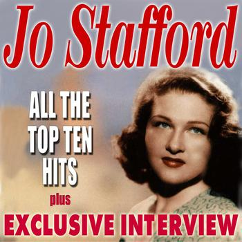 Jo Stafford - All The Top Ten Hits (Plus Exclusive Interview)