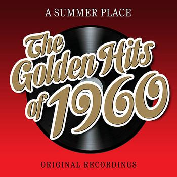 Various Artists - A Summer Place - The Golden Hits Of 1960 (Remastered)