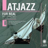 Atjazz - For Real (2011 Edition) Part 1