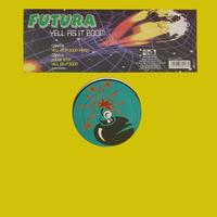 Futura - Yell As It Boom