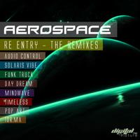Aerospace - Aerospace -  Re Entry The Remixes