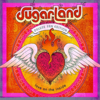 Sugarland - Love On The Inside (Deluxe Edition)