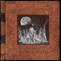 Robert Fox - Short Stories