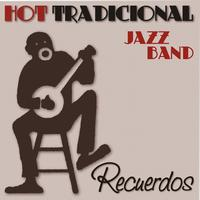 Hot Tradicional Jazz Band - Recuerdos