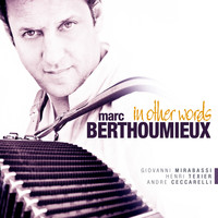 Marc Berthoumieux - In Other Words