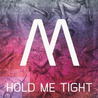 Minerve - Hold Me Tight