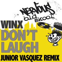 Winx - Don't Laugh - Junior Vasquez Remixes