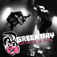Green Day - Awesome as Fuck (Deluxe [Explicit])