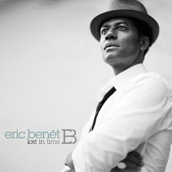 Eric Benét - Lost In Time (Deluxe)