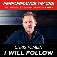 Chris Tomlin - I Will Follow (Performance Tracks) - EP