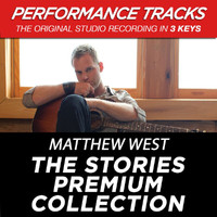 Matthew West - The Stories Premium Collection (Performance Tracks)