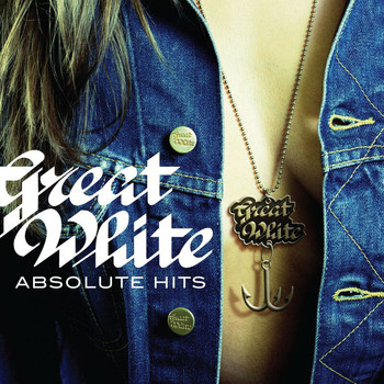 Great White - Absolute Hits (Remastered)