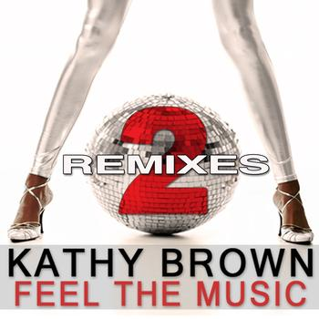 Kathy Brown - Feel the Music