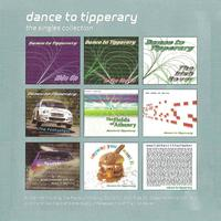 Dance To Tipperary - The Singles Collection.