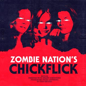Zombie Nation - Chickflick - EP