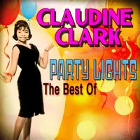 Claudine Clark - Party Lights: The Best Of