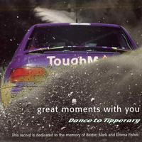 Dance To Tipperary - Great Moments With You