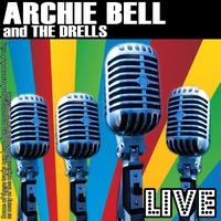 Archie Bell and The Drells - Archie Bell And The Drells Live
