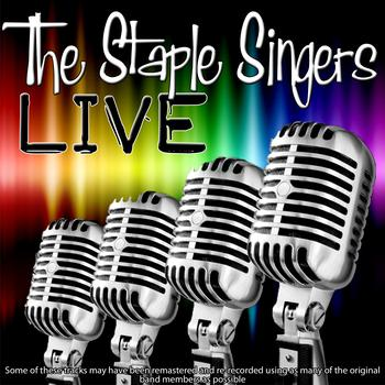 The Staple Singers - The Staple Singers Live