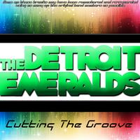 The Detroit Emeralds - Cutting The Groove