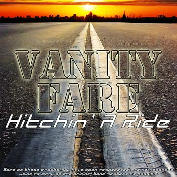 Vanity Fare - Hitchin' A Ride
