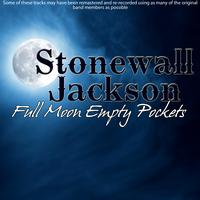 Stonewall Jackson - Full Moon Empty Pockets